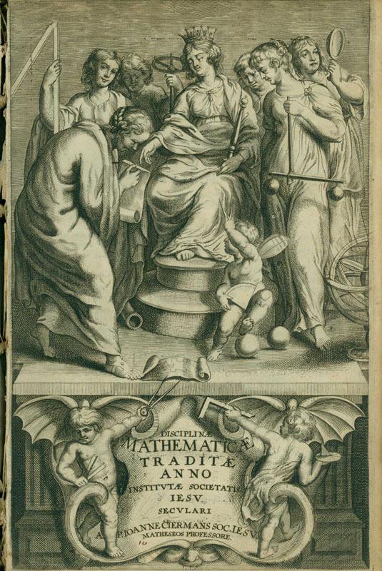 Disciplinae mathematicae traditae anno institutae Societatis Iesu seculari...(Antwerp, 1650)